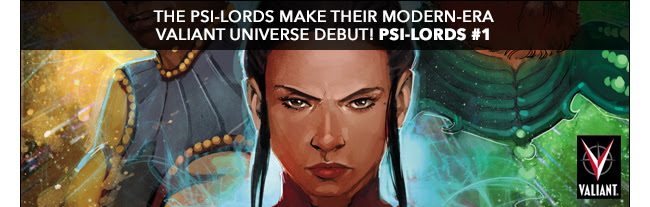 The Psi-Lords make their modern-era Valiant universe debut! Psi-Lords #1