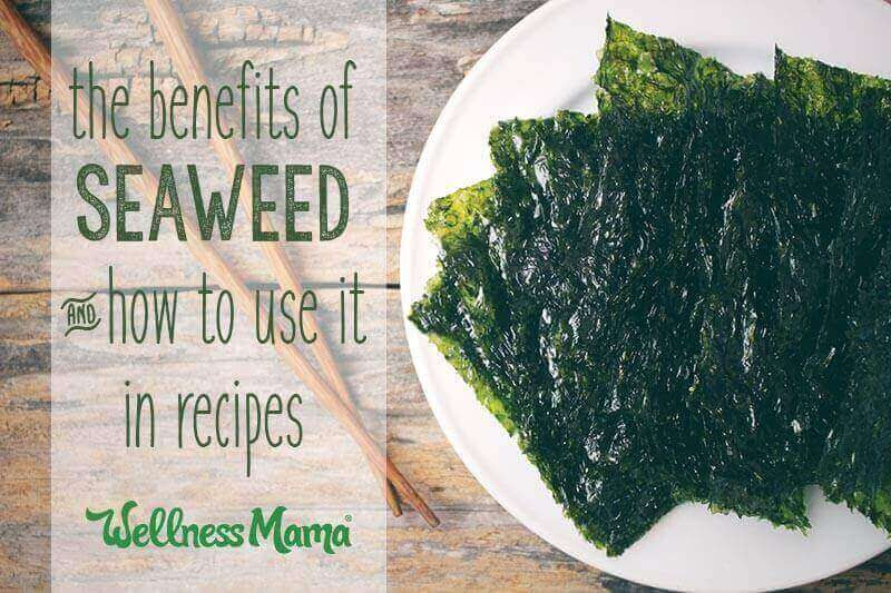 The benefits of seaweed and how to use it in recipes