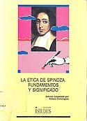 Imagen de portada del libro La Ética de Spinoza.  Fundamentos y SIGNIFICADO