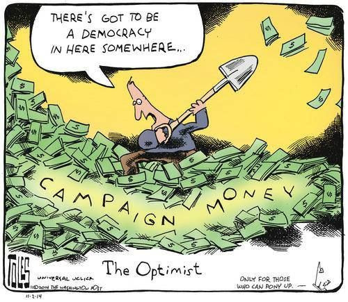 "Cartoon of man digging through large pile of campaign money, saying ""There's got to be a democracy in here somewhere ..."""
