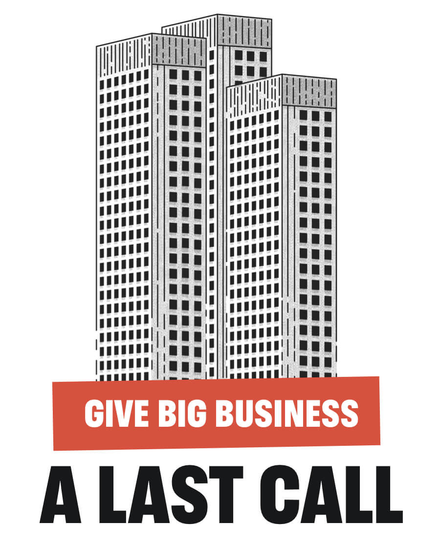 Give big business a last call