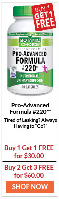 """Pro-Advanced Formula 220 is Tired of Leaking? Always having to """"Go""""?"""