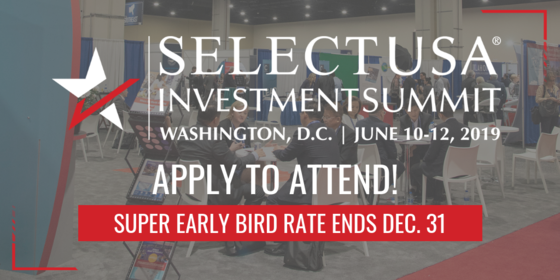 Apply to attend the 2019 SelectUSA Investment Summit for the super-early bird rate by December 31