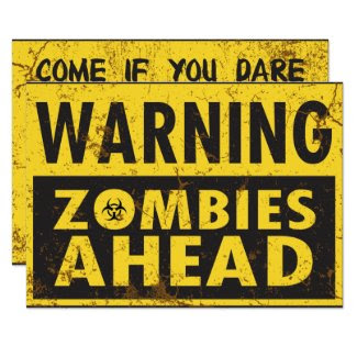 Warning Zombies Ahead Halloween Invitation