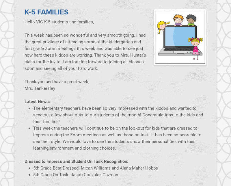 K-5 FAMILIES Hello VIC K-5 students and families, This week has been so wonderful and very...
