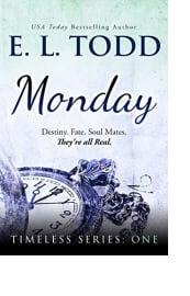 Monday by E. L. Todd