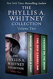 The Phyllis A. Whitney Collection: Volume Two
