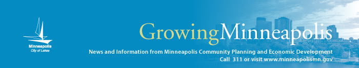 Growing Minneapolis: News and information from Minneapolis Community Planning and Economic Development