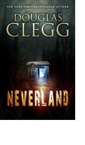 Neverland by Douglas Clegg