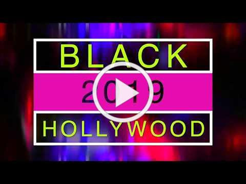 Black Hollywood 2019 Promo