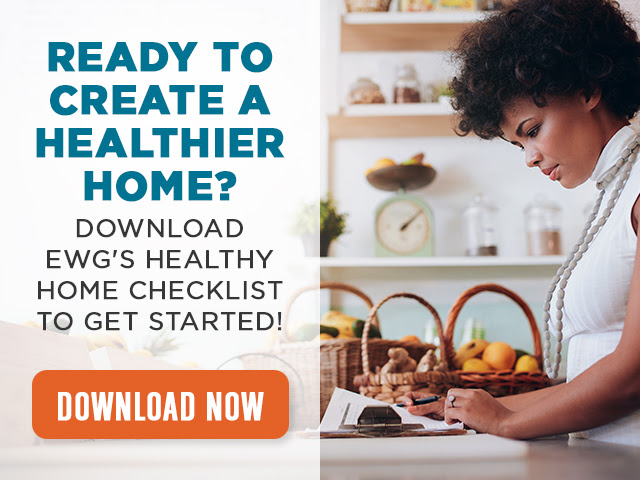 EWG's Healthy Home Checklist