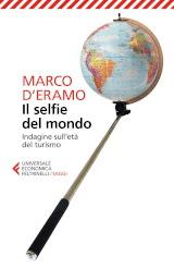 Marco D'Eramo, Il selfie del mondo, Feltrinelli 2019