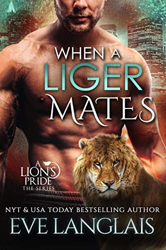 Cover for 'When a Liger Mates (A Lion's Pride Book 10)'