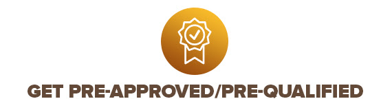 Get Pre-Approved/Pre-Qualified