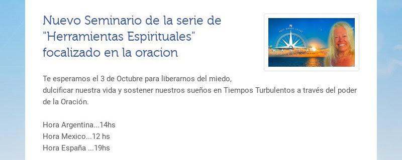 """Nuevo Seminario de la serie de """"Herramientas Espirituales"""" focalizado en la oracion Te esperamos..."""