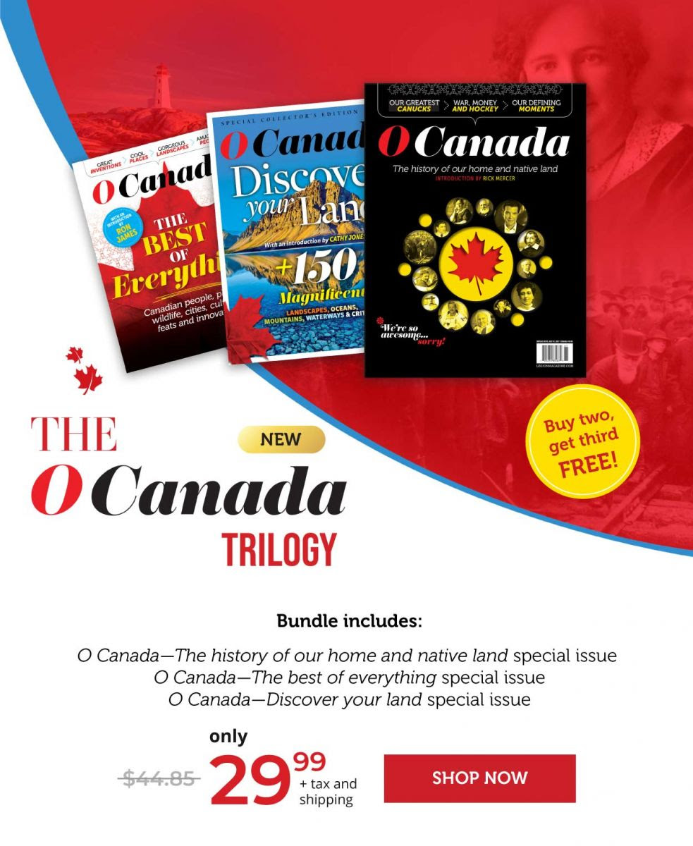 The O Canada Trilogy