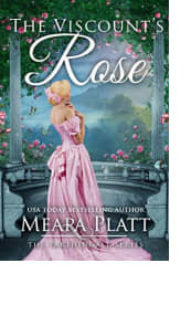 The Viscount's Rose by Meara Platt