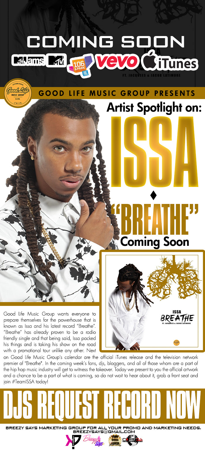 Breezy - GLMG - Issa - Breathe - Newsflash