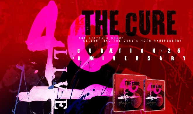 THE CURE - 40 LIVE ANNIVERSARY