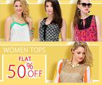 Get Flat 50% off on women's top