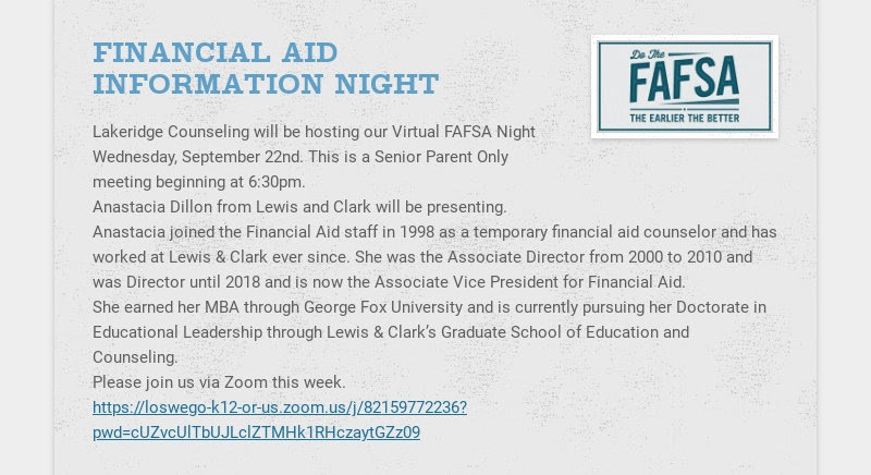 FINANCIAL AID INFORMATION NIGHT Lakeridge Counseling will be hosting our Virtual FAFSA Night...