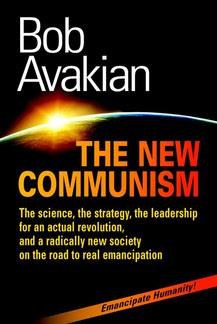 The New Communism by Bob Avakian