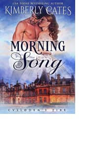 Morning Song by Kimberly Cates