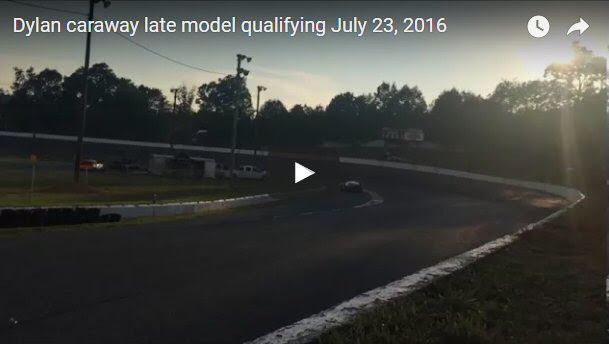 Dylan Caraway late model qualifying July 23 2016