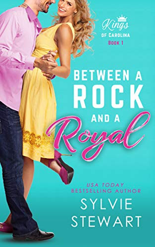 Cover for 'Between a Rock and a Royal (Kings of Carolina Book 1)'