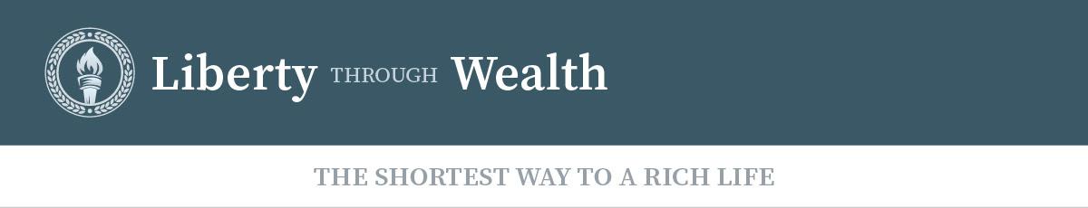 Liberty Through Wealth