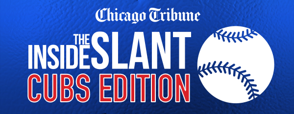 Chicago Inside Slant Cubs Edition