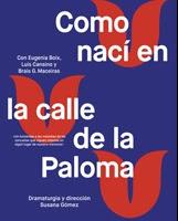 COMO NACÍ EN LA CALLE DE LA PALOMA