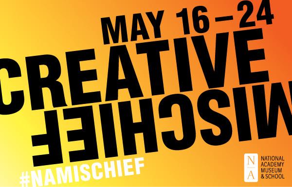 Creative Mischief May 16-24