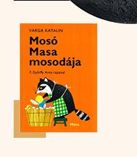 Könyvek iskolakezdéshez - Mosó Masa mosodája - Varga Katalin