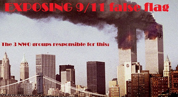 These 3 Groups Are Responsible for 9/11 and the Fake 'War on Terror' / Exposing 9/11 False Flag  (+Video)