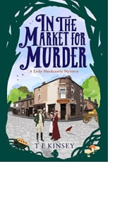 In the Market for Murder by T E Kinsey