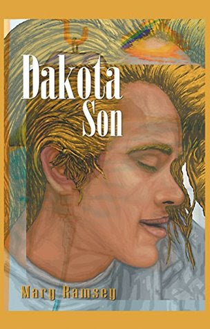 Dakota Son by Mary Ramsey