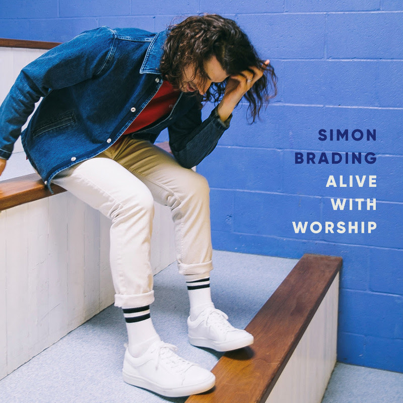 Simon Brading - Alive With Worship