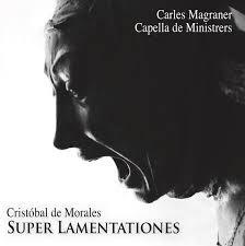 Capella de Ministrers reivindica a Cristóbal de Morales en 'Super ...