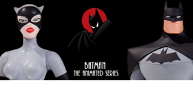 BATMAN THE ANIMATED SERIES: BATMAN, CATWOMAN