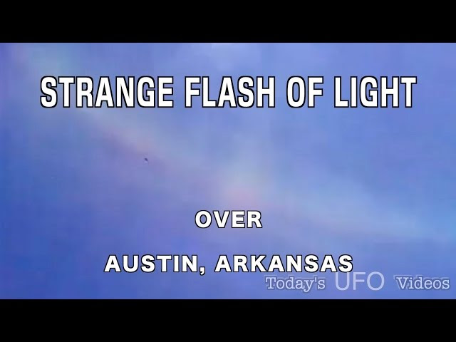 UFO News ~ Strange Flash of Light Over Austin, Arkansas plus MORE Sddefault