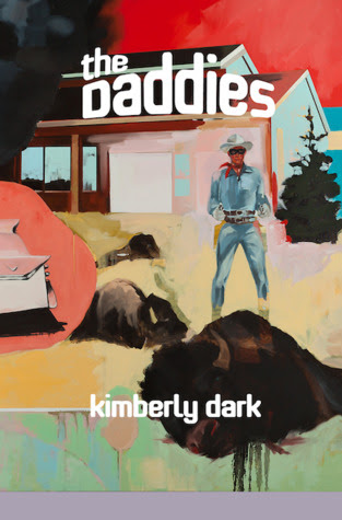 The Daddies by Kimberly Dark