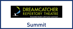 Dreamcatcher Repertory Theatre in Summit