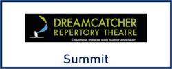 Dreamcatcher Repertory Theatre in Summit