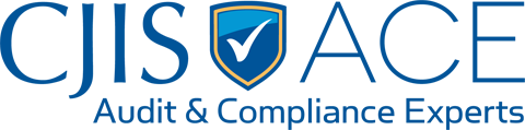 CJIS ACE (Audit and Compliance Experts)