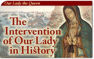 The Intervention of Our Lady in History