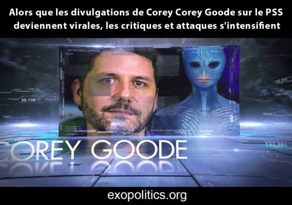 Alors que les divulgations de Corey Corey Goode sur le PSS deviennent virales, les critiques et attaques s'intensifient