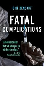 Fatal Complications by John Benedict