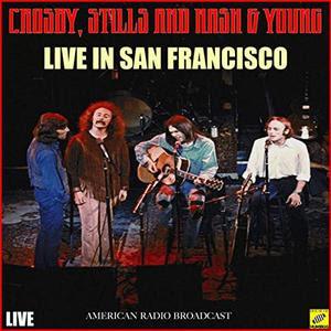 Crosby, Stills, Nash & Young – Live in San Francisco (2019)