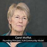 Virtual Learning Network Community Origins: Carol Moffat